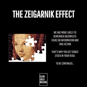 THE ZEIGARNIK EFFECT